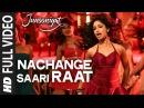 Nachange Saari Raat Full Video Song JUNOONIYAT Pulkit Samrat,Yami Gautam T-Series