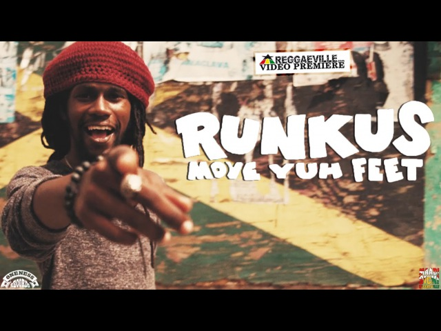 Runkus - Move Yuh Feet [Official Video 2016]