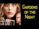 Gardens of the Night Starring John Malkovich Full Movie