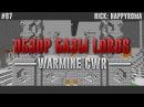87 | MineCraft | WarMine CWR | ОБЗОР БАЗЫ LORDS