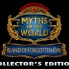 Myths of the World 9: Island of Forgotten Evil