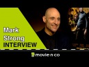 "Mark Strong ('The Brothers Grimsby'): ""You can´t say no to James Bond"""