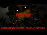 [FNAF SFM] Emperors New Clothes | Panic! At The Disco [FLASHING IMAGES]