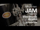 Introducing the new drum-tec Jam electronic drum series for Roland, Alesis 2Box sound modules