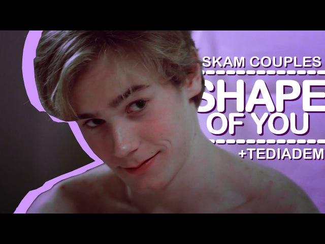 Skam   Shape Of You ( Tediadem)