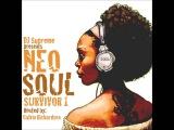 NEO SOUL MELLO R&ampB session Mix