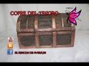 Cofre del tesoro hecho con carton - Treasure chest made of cardboard