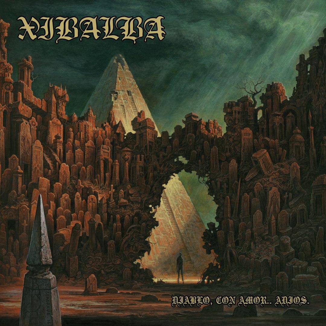 Xibalba - Diablo, Con Amor.. Adios. [EP] (2017)