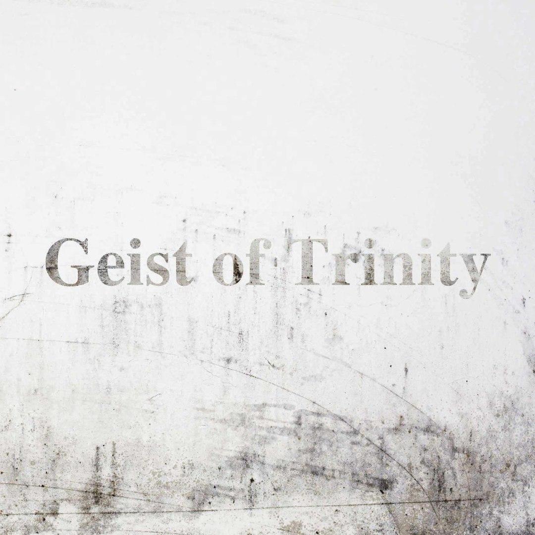 Geist Of Trinity - Geist Of Trinity (2017)