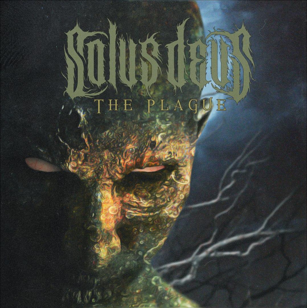 Solus Deus - The Plague [EP] (2017)