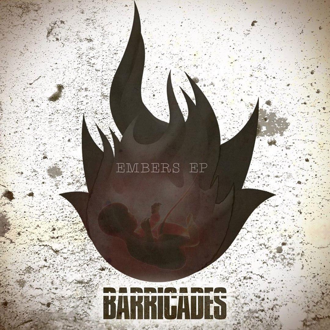 Barricades - Embers [EP] (2017)