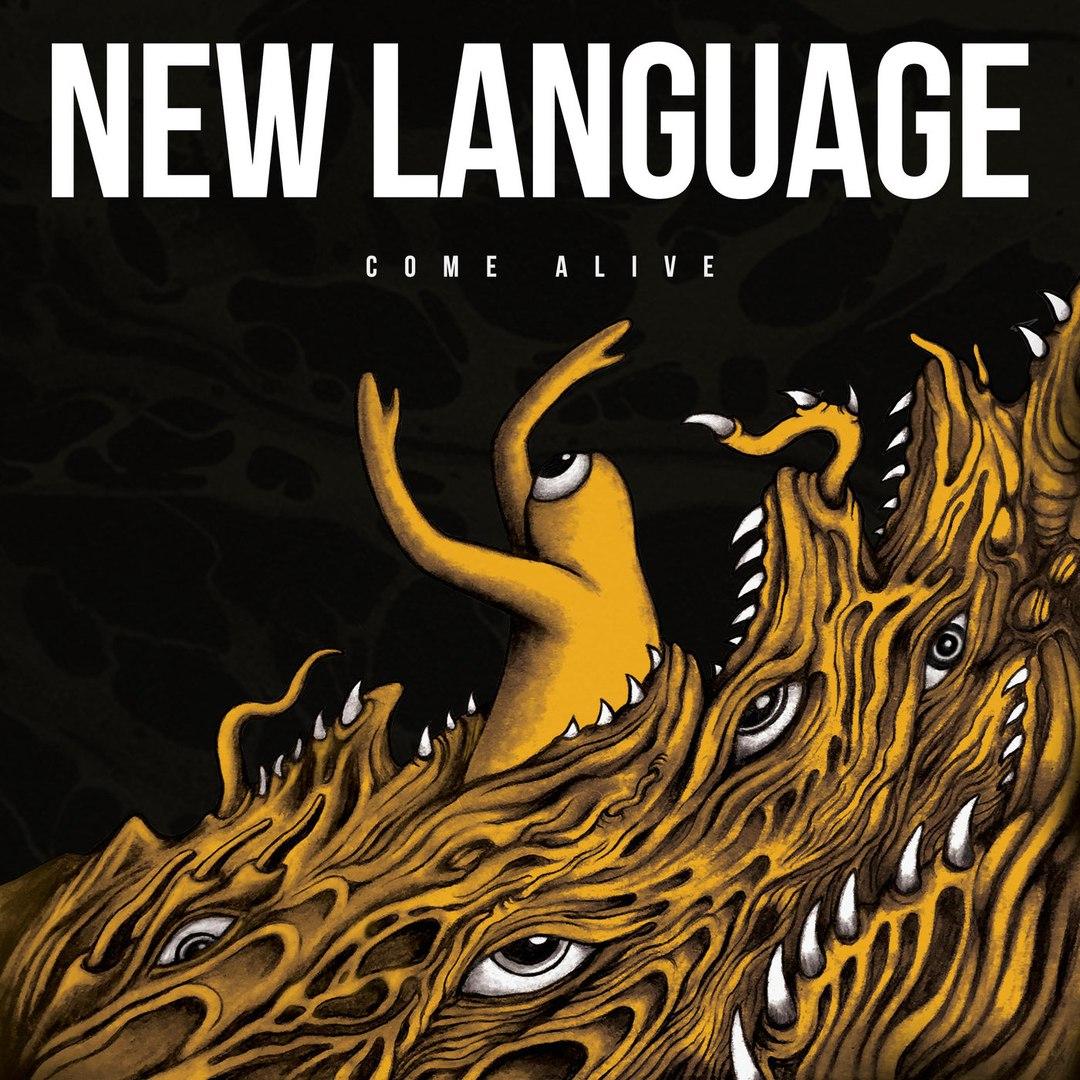 New Language - Come Alive (2017)