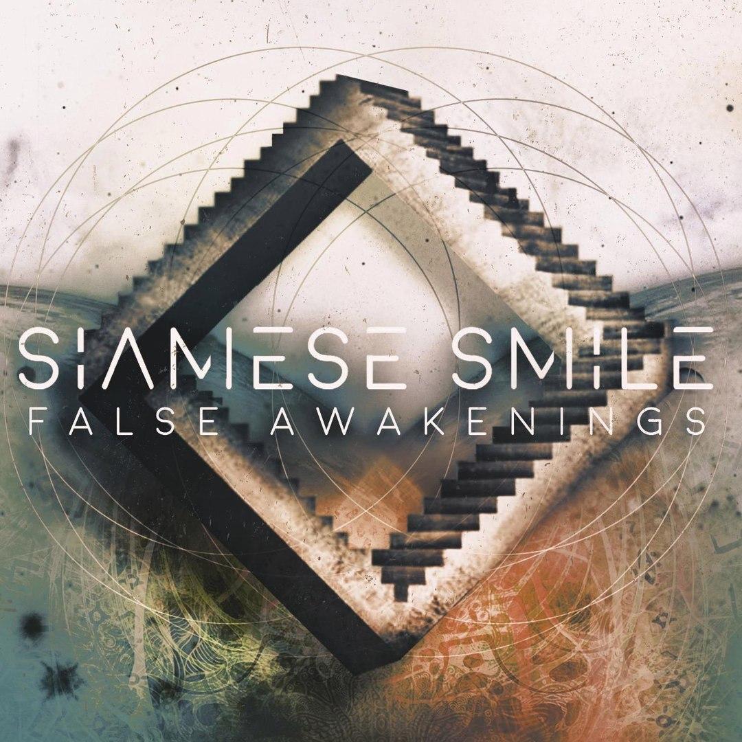 Siamese Smile - False Awakenings (2017)