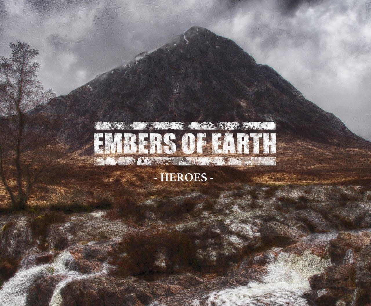 Embers Of Earth - Heroes [EP] (2017)