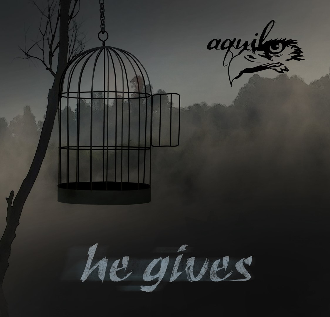 aquila - He Gives (2017)