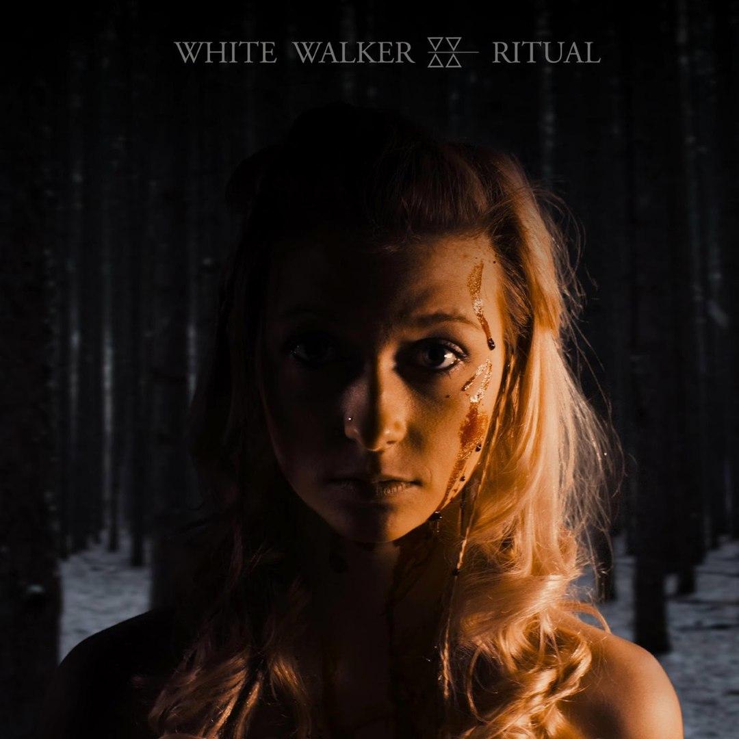 White Walker - Ritual (2017)