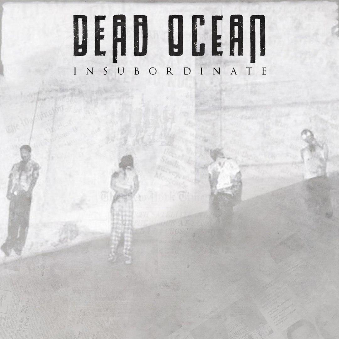 Dead Ocean - Insubordinate (2017)