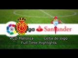 RCD Mallorca - Celta de Vigo  La Liga  6th season  30th tour
