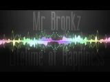 Mr Bronkz - Lifetime Of Happiness (Original Mix) HQ