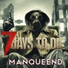 7 Days To Die | ManqueEnD RCM | Новости Alpha 16
