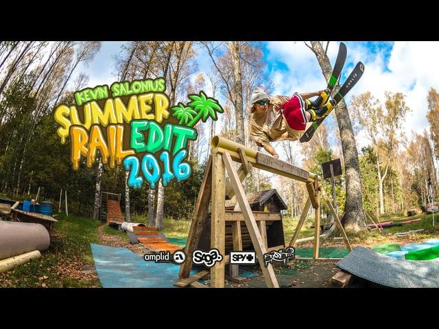 Kevin Salonius - Summer Rail Edit 2016