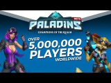 Paladins - Over 5 Million Players in the Realm!