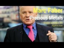 Marc Faber Says Precious Metals The Only Currency That Will Appreciate!