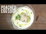 Poached Egg Soup