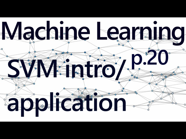 Support Vector Machine Intro and Application - Practical Machine Learning Tutorial with Python p.20