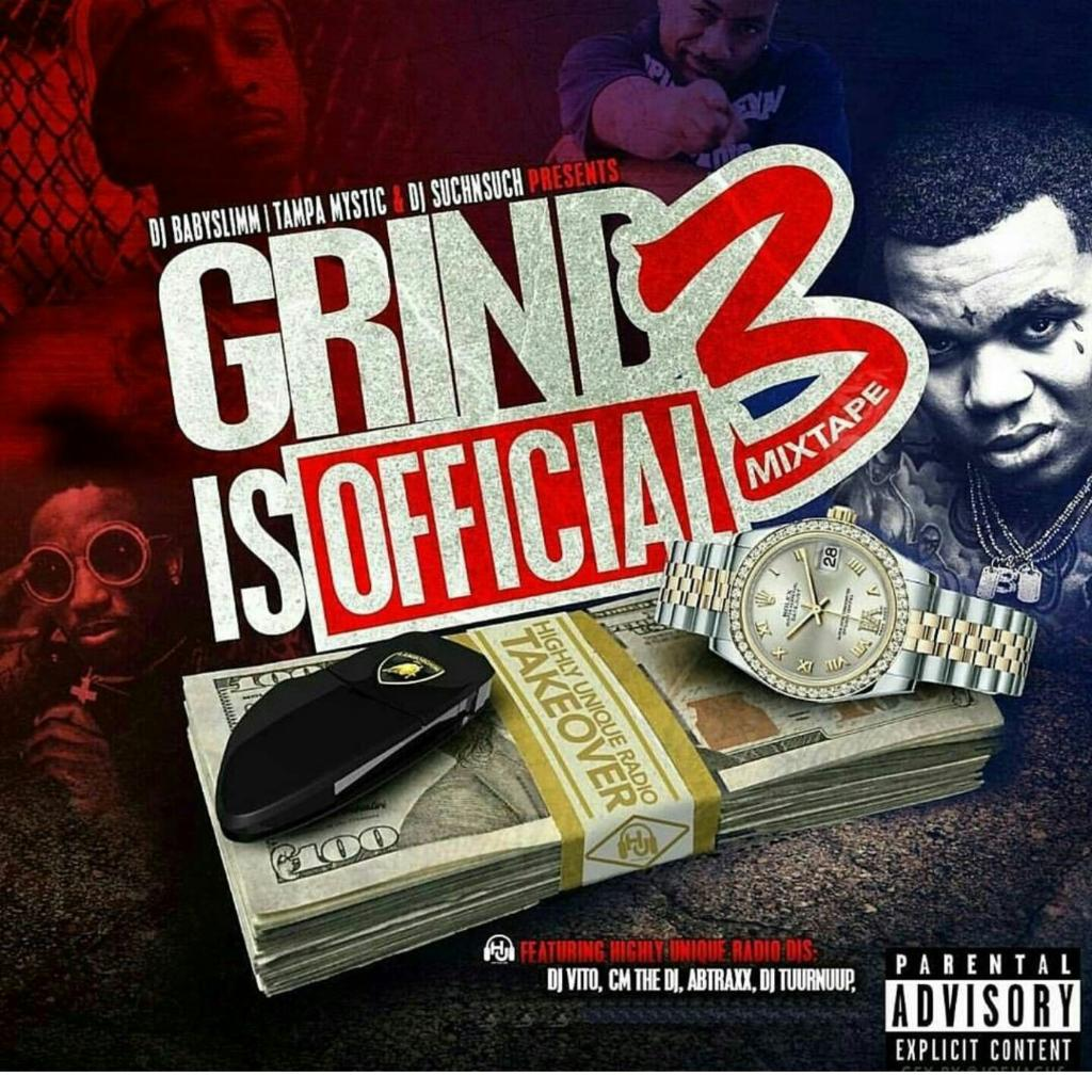 Tampa Mystic, DJ Such N Such - Grind Is Official 3 - 2016
