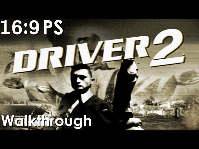 Driver 2 Widescreen Walkthrough