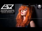 GQ Podcast - Electro  Big Room House Mix Ep.112
