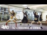 Faz a Boquinha do Animal -  Mc Dourado e Mr Catra - Coreografia  FitDance - 4k
