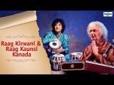 Raag Kirwani &amp Kaunsi Kanada - Shivkumar Sharma &amp Zakir Hussain Jugalbandi  Indian Classical Music