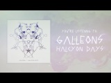 Galleons - Halcyon DaysNostalgia (Official Audio Stream)