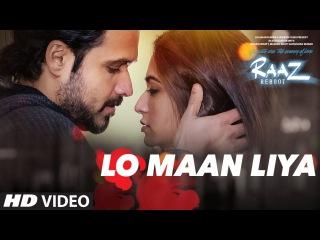 Клип на песню LO MAAN LIYA к фильму Raaz Reboot- Эмран Хашми, Крити Кхарбанда, Гаурав Арора