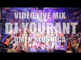 DJ Yourant (1080p) Video Live Mix 271115 - OMEN P