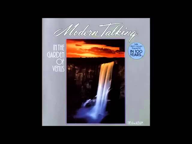 Modern Talking In The Garden Of Venus Full Album