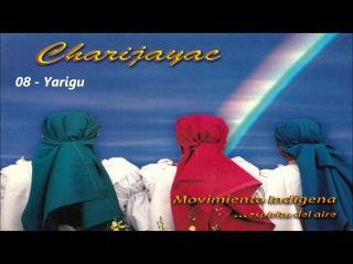 CHARIJAYAC MOVIMIENTO INDIGENA Album completo