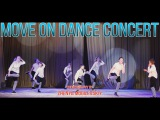 B2K - Uh Huh choreography by Zhenya Mogilevskiy  MOVE ON DANCE CONCERT