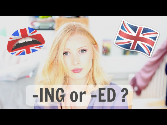 ING and ED Adjectives - How to use them correctly | British English Spon