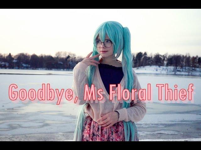 Saya Scarlet Goodbye Ms Floral Thief☆さようなら、花泥棒さん 踊ってみた