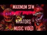 FNaF SFM Aviators - Sweet Dreams (Lyrics Music Video)