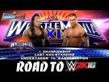 Road to WWE 2K16 | Episode 16 | Undertaker vs Randy Orton | Last Man Standing | STAY DOWN RANDY!