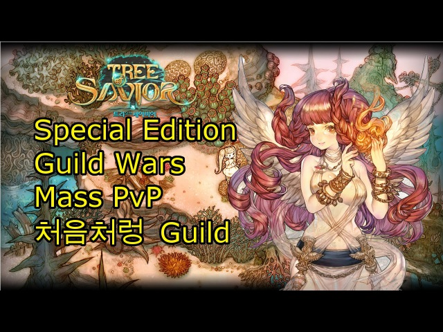 Tree of Savior NEW UPDATE Guild War, OP 99k Dmg , 100k HP Why Not ? 처음처렁 Guild Vakarine