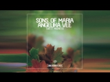Sons Of Maria & Angelika Vee - Sweet Madness (Extended Mix) [Dance]