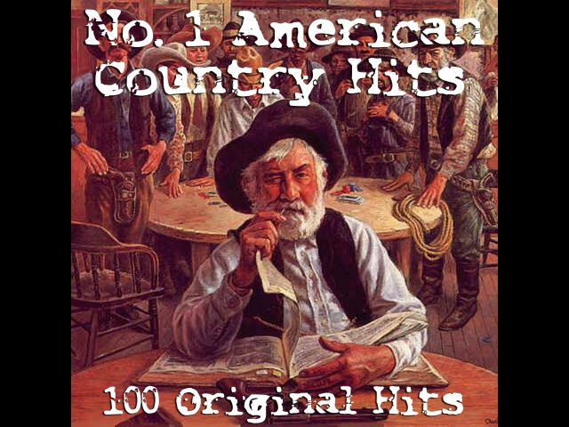 Various Artists - No.1 American Country Hits - 100 Chart Toppers (AudioSonic Music) [Full Album]