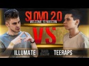 SLOVO 2.0 ILLUMATE vs TEERAPS BAD BARS АНОНС WTM