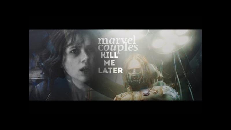 Marvel couples | kill me later