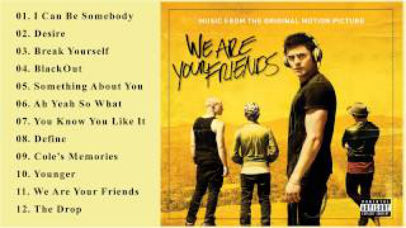 We Are Your Friends [O.S.T] Soundtrack - Various Artists